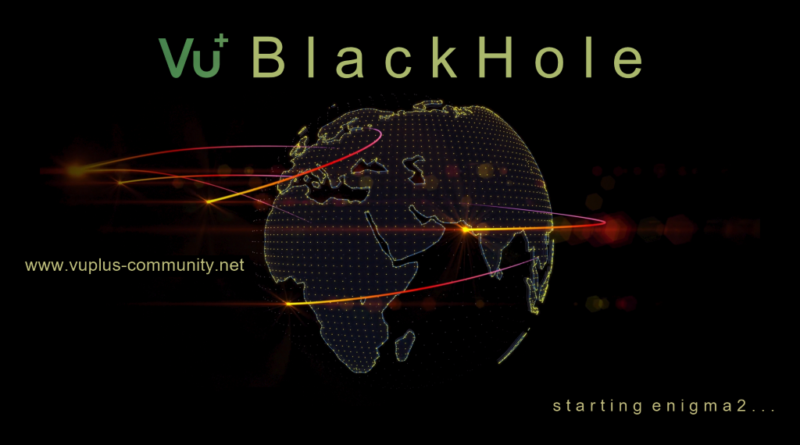 IMAGE] Black Hole 3 0 8 für Vu+ – Dreambox4K
